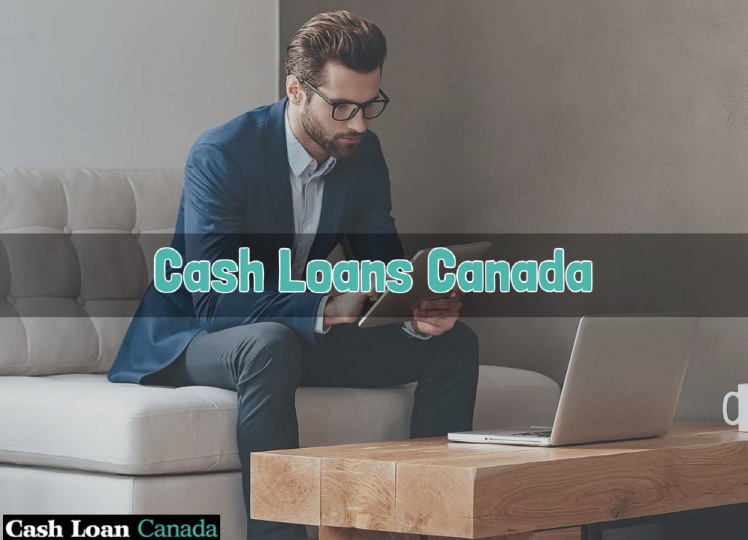 Cash Loans Canada- Quick Solution to End Emergency Needs Instantly Infographic