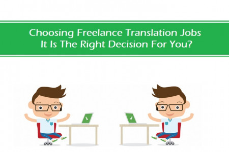 Choosing Freelance Translation Jobs It Is The Right Decision For You?  Infographic
