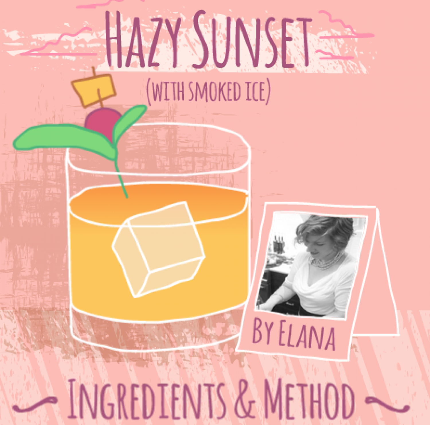 Cocktail Favourites: Hazy Sunset with Smoked Ice Infographic