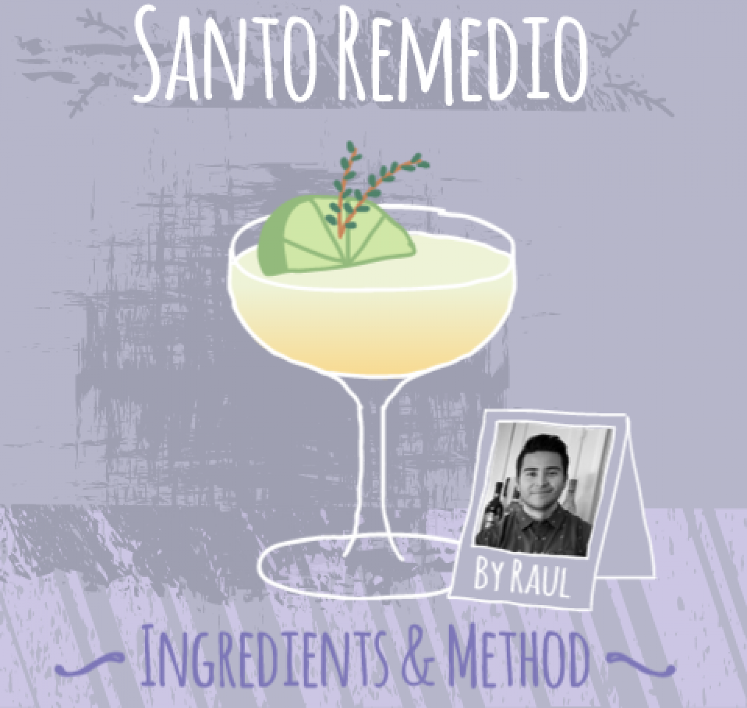 Cocktail Favourites: Santo Remedio Infographic