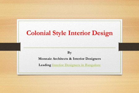 Colonial Style Interior Design – Monnaie Architects & Interiors Infographic