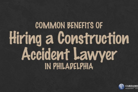 Common Benefits of Hiring a Construction Accident Lawyer in Philadelphia Infographic