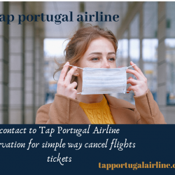 contact to Tap Portugal Airline reservation for simple way cancel flights tickets | Visual.ly