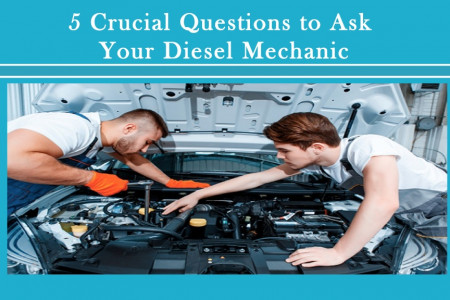Crucial Questions to Ask your Diesel Mechanic Infographic