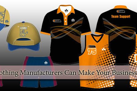 CUSTOM CLOTHING MANUFACTURERS CAN MAKE YOUR BUSINESS EXCLUSIVE Infographic