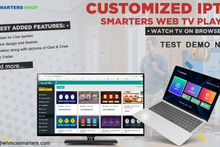 CUSTOMIZED IPTV SMARTERS WEB TV PLAYER Infographic