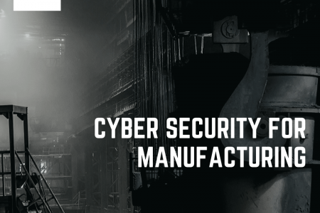 Cyber Security For Manufacturing Infographic