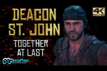 DEACON ST. JOHN // TOGETHER AT LAST // Tribute // DAYS GONE // 4K Infographic