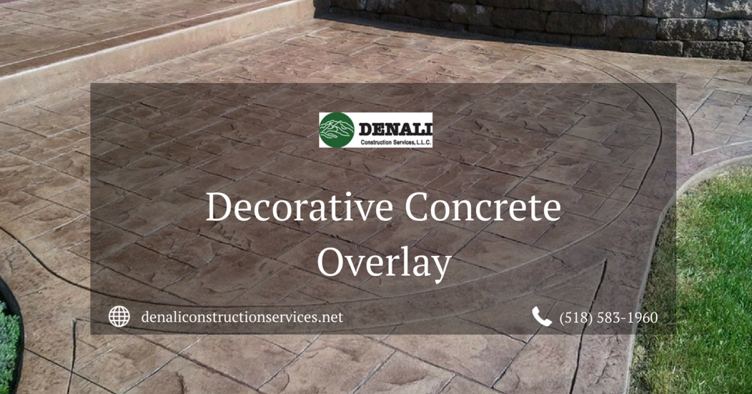 Decorative Concrete Overlay by Denali Construction Services Infographic
