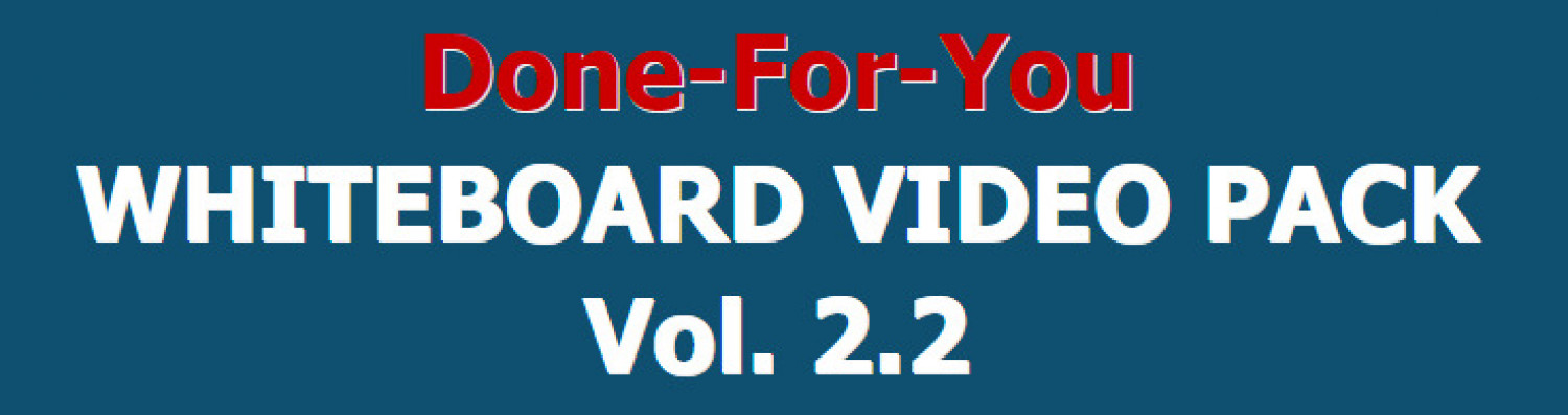 DFY Whiteboard Video Pack 2.0 Review and Premium $14,700 Bonus Infographic