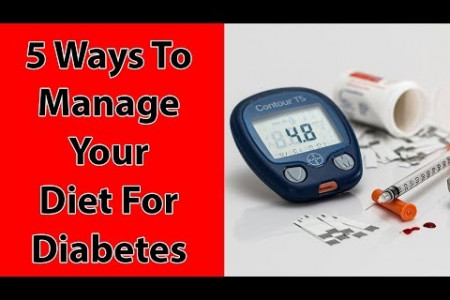 Diet for Diabeates - 5 Ways to Manage your Diet for Diabetes Infographic