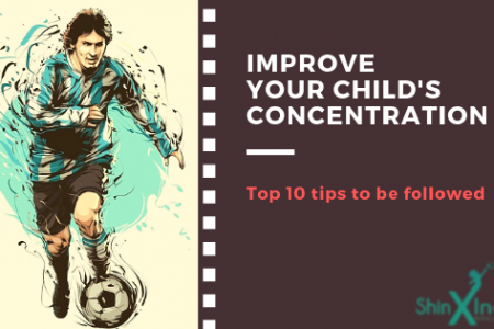 Different Tips to Improve Concentration Power In Your Child Infographic