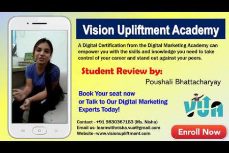 Digital Marketing Course Review by Poushali || Course For Beginners || Vision Upliftment Academy Infographic