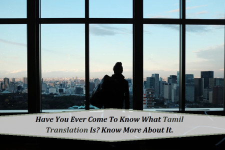 Do you know what Tamil translation is? Learn It In Detail Infographic