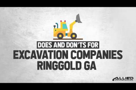 Does and Don'ts For Excavation Companies Ringgold GA Infographic