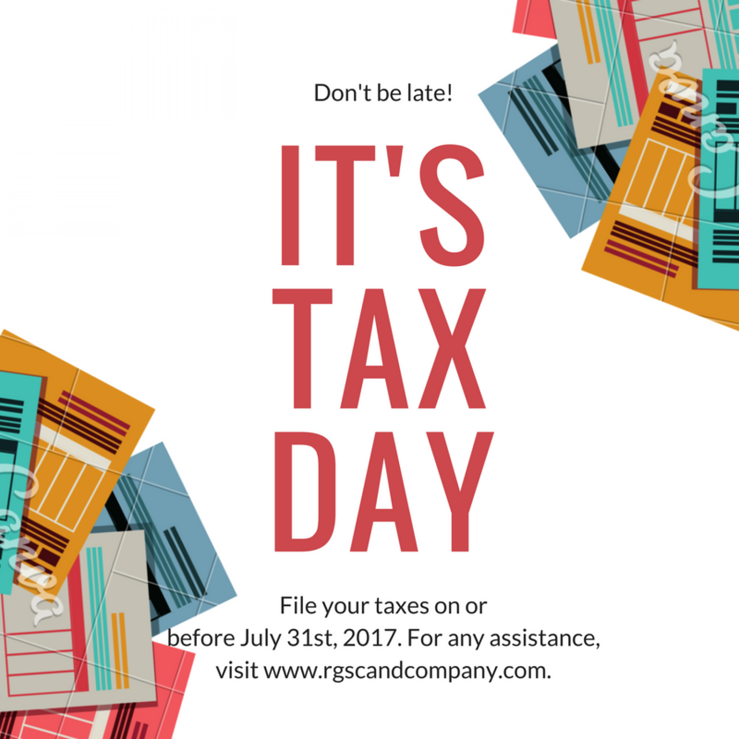Don't be Late: It's the Tax Day, On or Before 31st July! Infographic