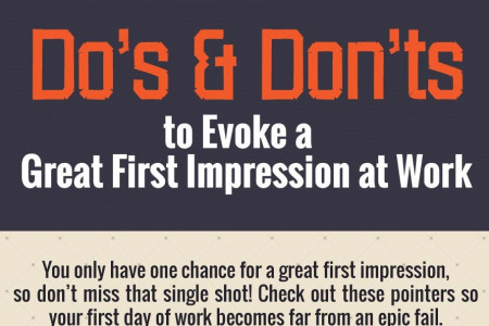 Do's and Don'ts to Evoke a Great First Impression at Work Infographic