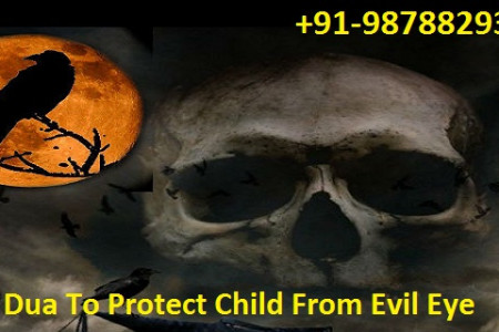 Dua To Protect Child From Evil Eye, Shaitan And Black Magic Infographic