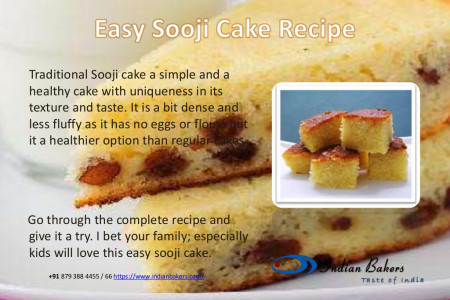 Easy Sooji Cake/Rava Cake Recipe from indianbakers.com | Online Cake Shop Mumbai Infographic