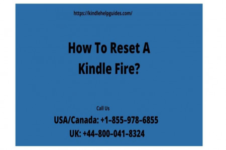 Easy Ways To Reset Kindle Fire | Call +1–855–978–6855 Infographic