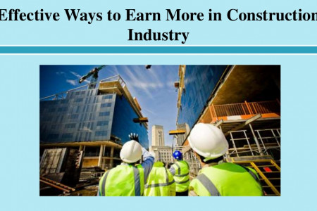 Effective Ways to Earn More in Construction Industry Infographic