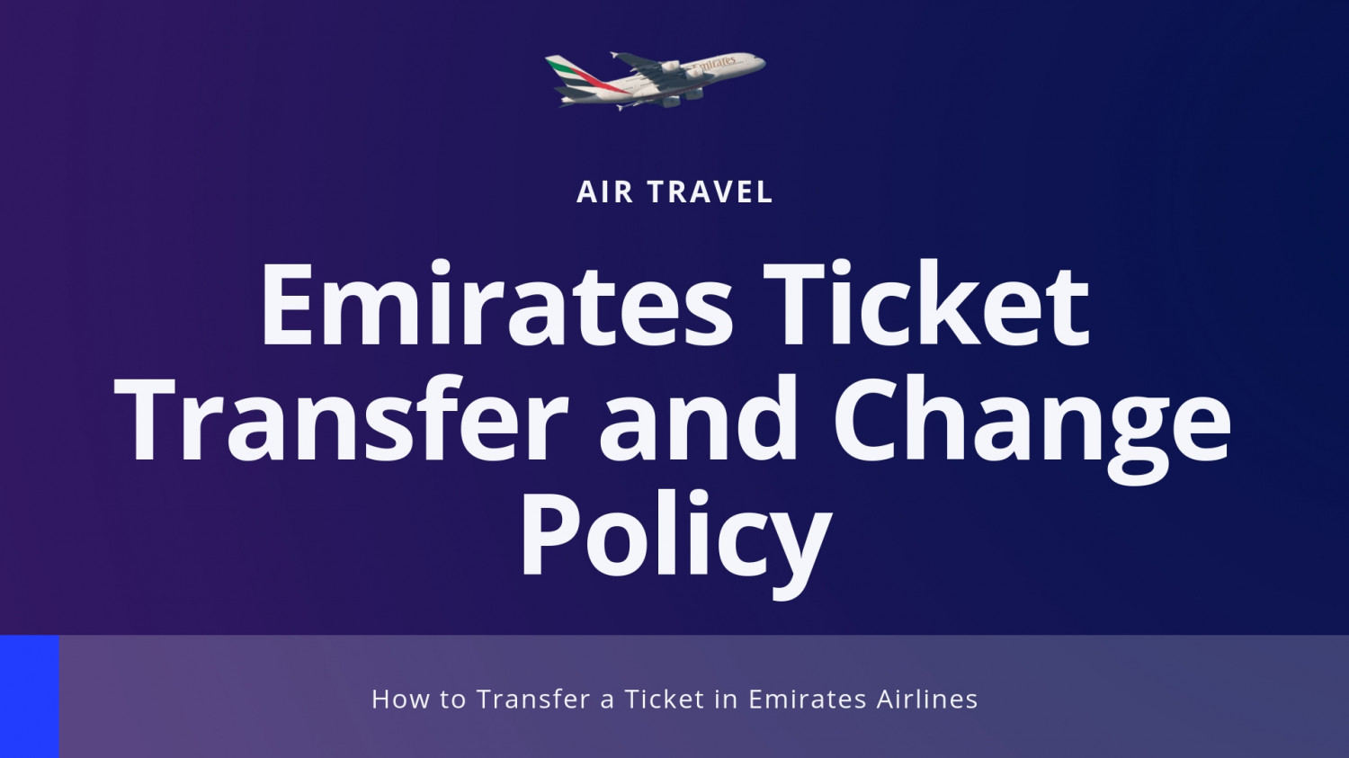 Emirates Ticket Transfer and Change Policy Infographic