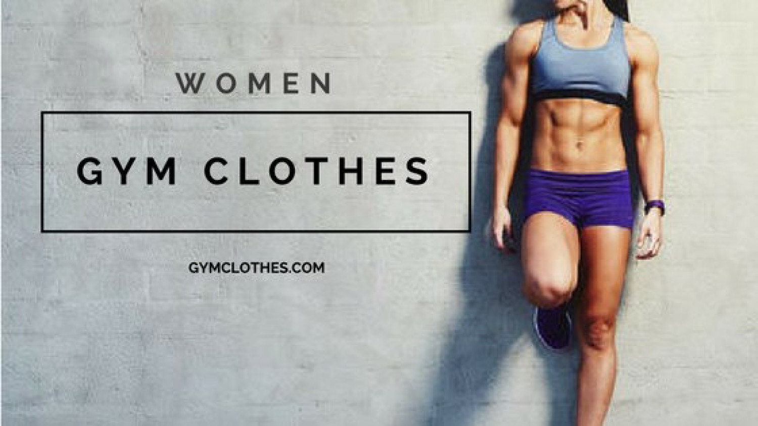 Enhance Your Performance With Stylish Womens Gym Apparel From Gym Clothes  Infographic