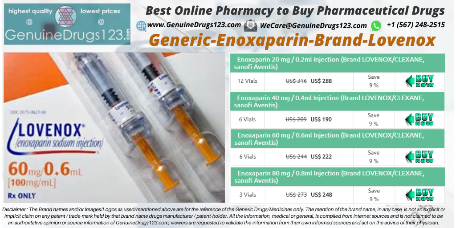 Enoxaparin Lovenox Dose, Uses, Side Effects, Brand and Generic Name  - #GenuineDrugs123 Infographic