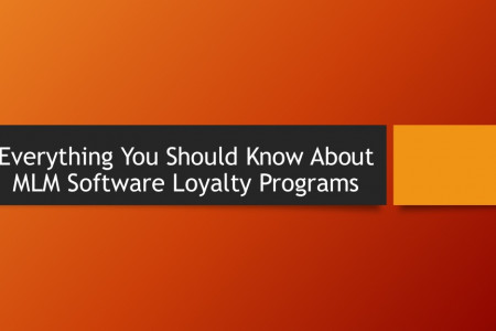 Everything you should know about the Loyalty Program in MLM Software Infographic