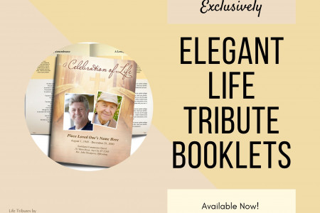 Exclusively Elegant Life Tribute Booklets Available Now!  Infographic