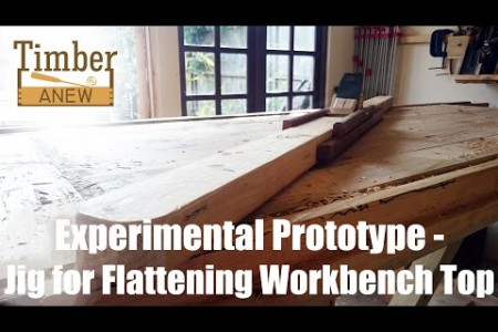 Experimental Prototype - Jig for Flattening Workbench Top  Infographic