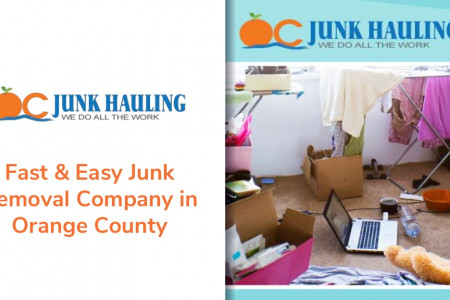 Fast & Easy Junk Removal Company in Orange County Infographic
