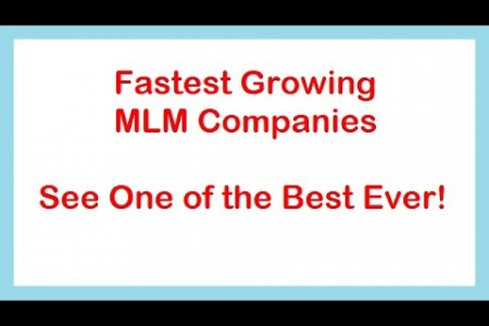 Fastest Growing MLM Companies - One of the Best Ever Infographic