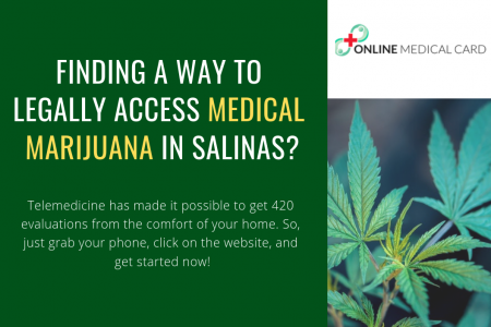 Finding A Way To Legally Access Medical Marijuana In Salinas? Infographic