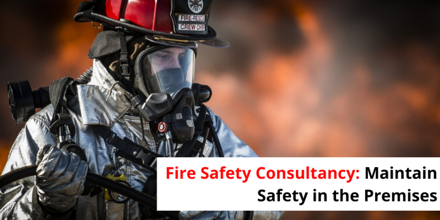 Fire safety consultancy guides the property owners to maintain safety in the premises Infographic