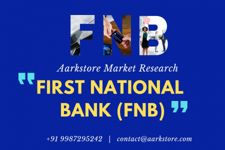 First National Bank (FNB) - Company Profile and SWOT Analysis | Aarkstore.com Infographic