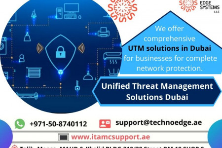 For Reorganized Unified Threat Management Solutions Dubai  Infographic