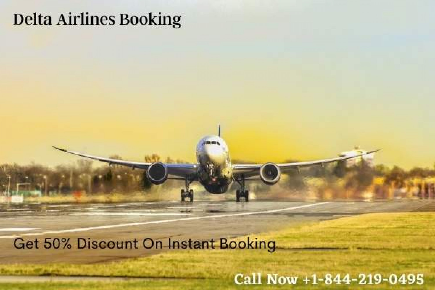 Get 50% OFF On Delta Airlines Booking Call +1-844-219-0495 Infographic