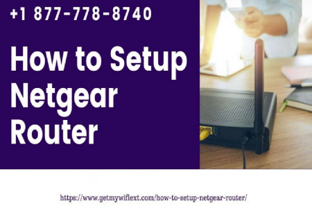 Get Expert Help to Setup WiFi Router | Dial +1 877-778-8740 Infographic