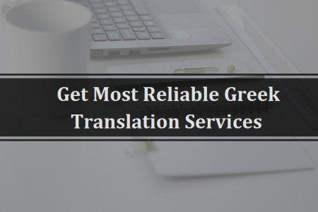 Get Most Reliable Greek Translation Services Infographic