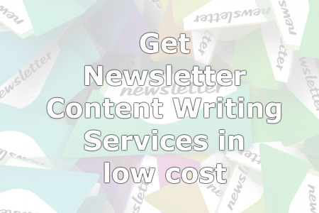Get Newsletter Content Writing Services in low cost. Infographic