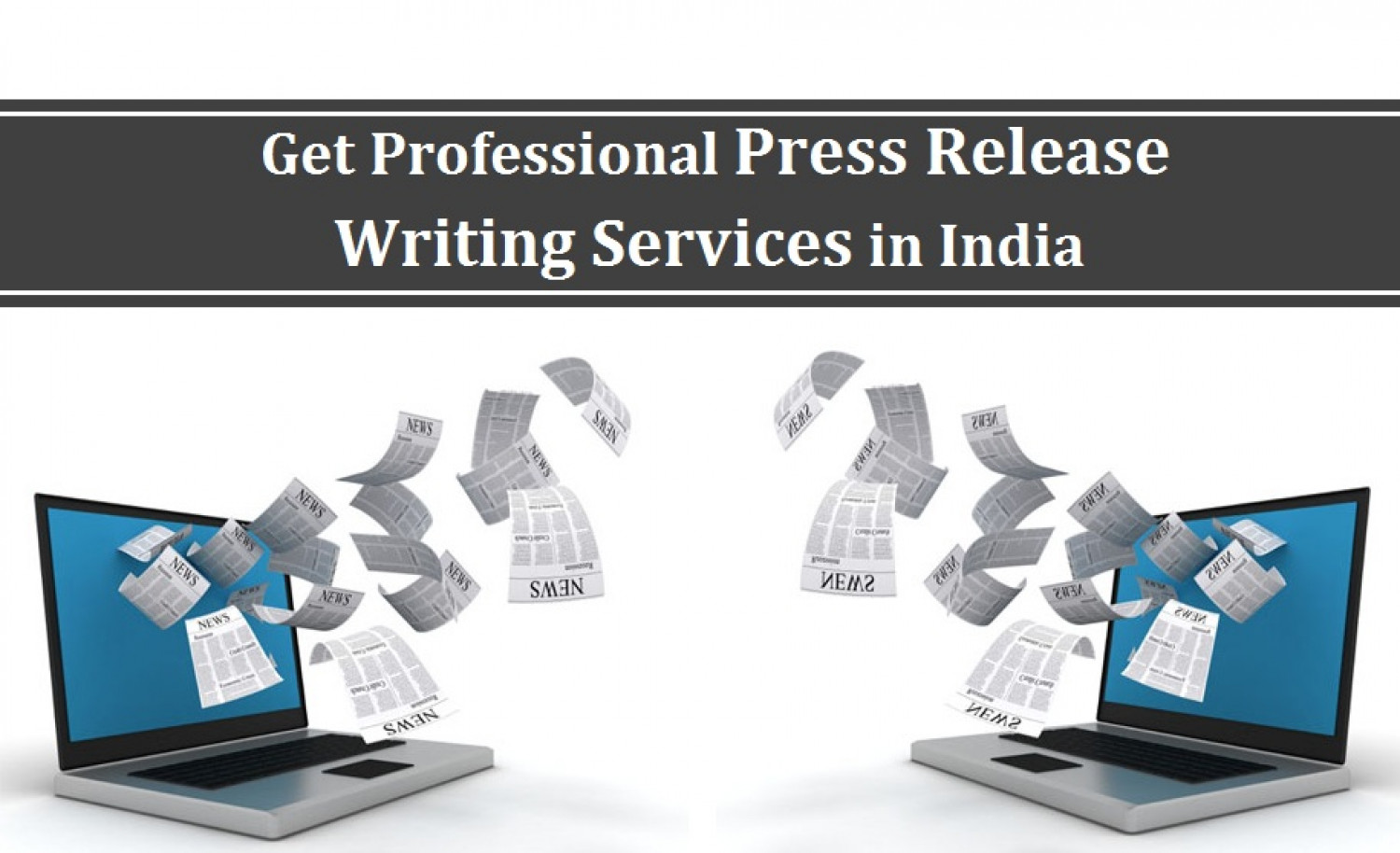 Get Professional Press Release Writing Services in India Infographic