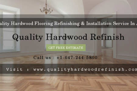 Get Quality Hardwood Flooring Refinishing & Installation Service in Aurora Infographic