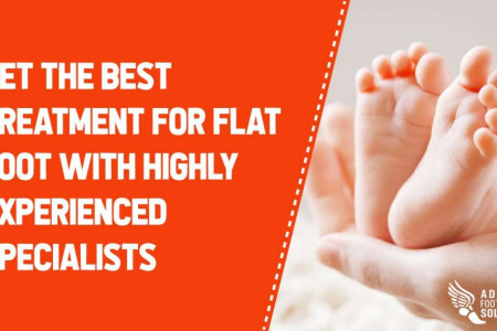 Get the Best Treatment for Flat Foot with Highly Experienced Specialists Infographic