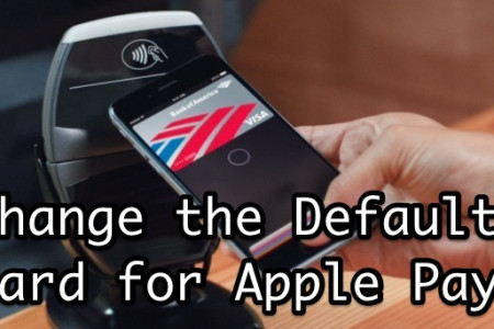 Guide to Set & Change a Default Card for Apple Pay on Apple Devices Infographic