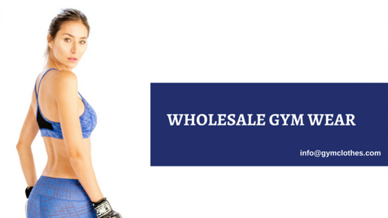 Gym Clothes Brings To You an Exclusive Range Of Wholesale Gym Wear Infographic