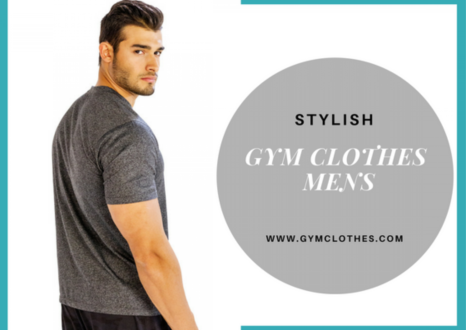 Gym Clothes Is The Most Celebrated Mens Gym Wear Online Store Based In USA Infographic