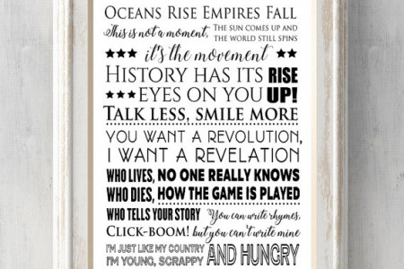 Hamilton Print. Oceans Rise. Rise up. History has its eyes on you. You want a revolution. Young scrappy. Click. All Prints BUY 2 GET 1 FREE! Infographic