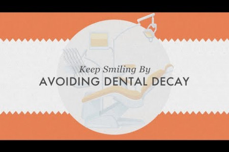 Have the Best Oral Health by Avoiding Dental Decay Infographic
