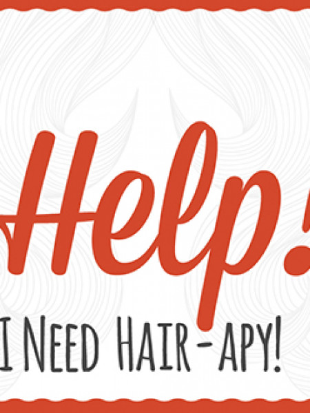 Help! I need Hair-Apy! Infographic